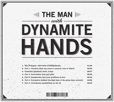 The Man With Dynamite Hands #typography