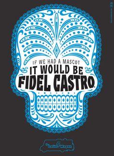 Latin Wagon: Fidel Castro