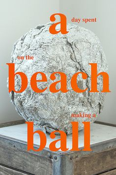 A Beach Ball #type #witty #writting