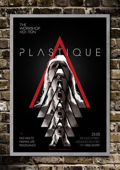 Plastique poster design #live #plastique #red #uk #electronica #rock #print #flyer #london #gig #black #brasil #poster #show #music #alternative #band