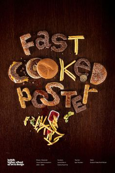Fast Cooked Poster / BHSAD Student Work by Alexander Eliseev #cooked #fast #poster #typography
