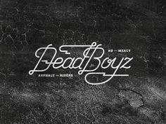 dead boyz #lettering #typography