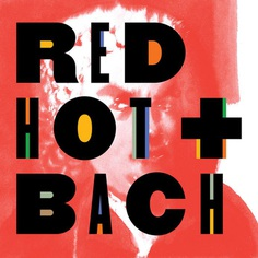 Red Hot + Bach | Red Hot
