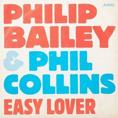 All sizes | Philip Bailey & Phil Collins | Flickr - Photo Sharing! #typography #music #vinyl #phillip bailey #phil collins #easy lover