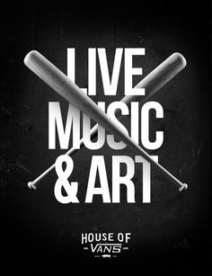 HOUSE OF VANS (Poster Series) on Behance #type #image