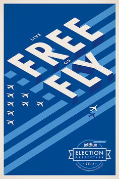 Stout_JetBlue_ElectionProtection_02 #jetblue #stout #poster #advertising