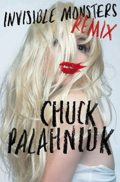 invisible monsters remix 1 #book #cover #palahniuk