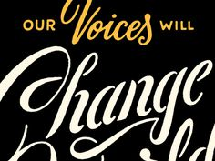 Our Voices Will Change