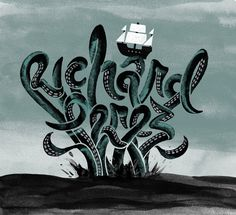Friends of Type: Richard Perez #ships #ocean #lettering #script #kraken #of #richard #octopus #sea #ship #perez #skinny #type #friends #typography