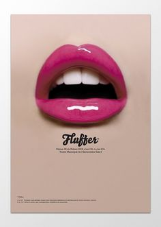 SOPA Graphics | Fluffer #teeth #fluffer #design #lips #poster #type #mouth #typography