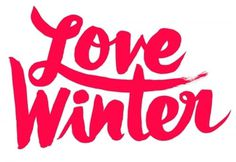 Typeverything.com - Love Winter (via Just around... - Typeverything #lettering
