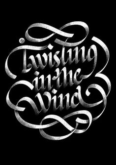 Twisting in the Wind on the Behance Network #wind #lettering #white #alex #black #beltechi #twisting #typography