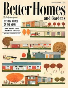 MID-CENTURIA : Art, Design and Decor from the Mid-Century and beyond: Architecture #and #modern #homes #cover #gardens #illustration #mid #century #better #magazine