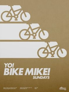 All sizes | Yo! Bike Mike! Poster | Flickr - Photo Sharing! #graphic design #bike