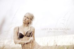 Lost in the Nature - Alicia #fresh #dury #natural #photography #nature #jonathan #underwear #spirit #light