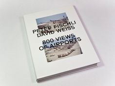 etudes-studio: Peter Fischli & David Weiss - 800 views of airports #print