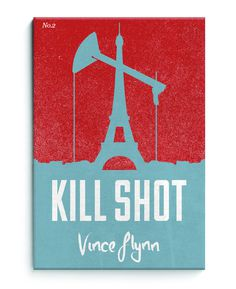 Kill Shot by Vince Flynn. Book Cover Redesign ©sampsoninc #design #book #cover #illustration #type