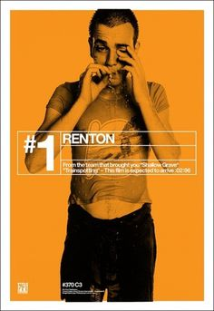 Creative Review - Trainspotting's film poster campaign, 15 years on #renton #trainspotting #poster #film