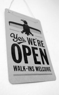 (13) Tumblr #typography #black and white #sign #hair cut #open sign