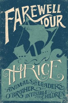Poster design for Thrice Farewell Tour. - BLOG, THE #jon #contino #farewell #poster #thrice #concert #tour