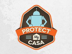 Dribbble - Protect My Casa Logo by Bryce #logo #illustration #vector #robot