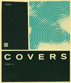 ISO50 Covers Series 2010: Vol.1 » ISO50 Blog – The Blog of Scott Hansen (Tycho / ISO50) #cover #hansen #iso50 #vintage #scott #mix
