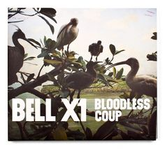 Bell X1 Bloodless Coup | Aad #artwork #album #typography