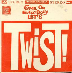 All sizes | Come On Let's Twist | Flickr - Photo Sharing! #album #record #cover #1960s #illustration #artwork