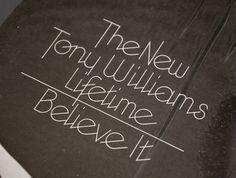 """The New Tony Williams Lifetime, """"Believe It"""" Album Cover   Typophonic #type"""