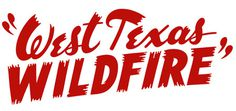 Dan Picasso Logos #lettering #west #texas #vintage #brush #wildfire