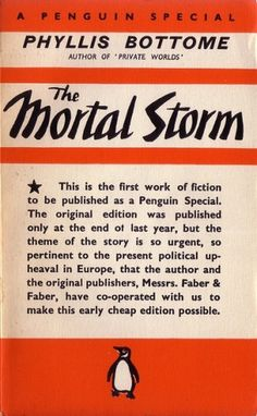 A Penguin Special: 'The mortal storm' (1939) | Flickr - Photo Sharing! #young #design #graphic #book #books #cover #penguin #edward #typography
