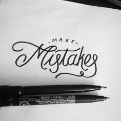 Make Mistakes Lettering