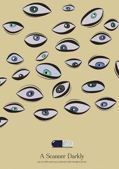 A_scanner_Darkly.jpg.jpeg (707×1000) #vector #film #movie #eyes #drugs #scanner #darkly