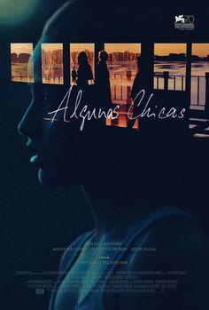 Algunas Chicas Santiago Palavecino #movie #poster #film
