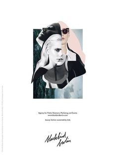 Kollage und Anzeige für Pr Agentur blackbird/berlin  Fotocredt: Blame; photographer: Harling-Darsell.com art director: Mody Al Khufash // R