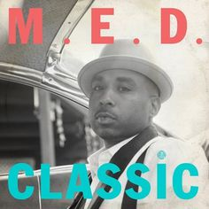 MED | Classic | Stones Throw Records #med #albumcover #stonestrow #photography #typography