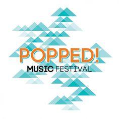 POPPED! Music Festival #music #logo #branding