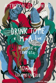 LOCOMOTIV/Drink to me sarahmazzetti #wiggles #colors #plants #poster