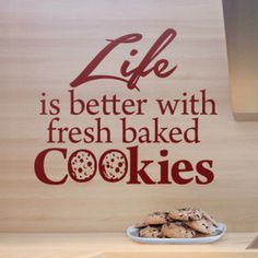 Mmm...I do love cookes. The Os are cookies--too cute. Wall quote from http://cozywallart.com #wall #quotes