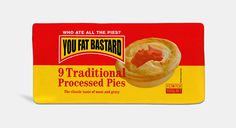 Who ate all the pies? You fat Bastard! #fezwitch #n #branding #four #satire #pies #twenty #parody #logo
