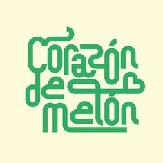 Corazón de melón Lettering Collection on Behance by Sergi Delgado