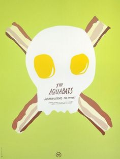 The Aquabats | Sonnenzimmer #eggs #bacon #aquabats #poster