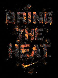 "NIKE ""Bring the Heat"" #computer #design #digital #art #graphics"