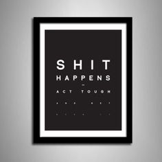 VISUAL GRAPHIC #shit #happens