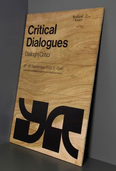 critical dialogues print design 05 #signage #wood