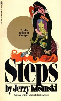 Steps by Jerzy Kosinski — a cloud in trousers #book #cover #publishing #illustration #vintage #evil