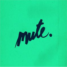 MUTE — Experimenting Brushes. #typography
