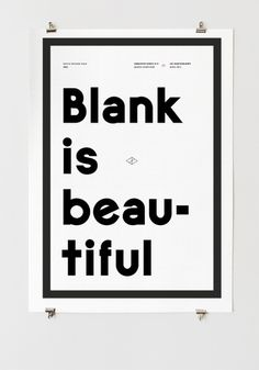 Blank #white #graphiquerie #black #poster #type