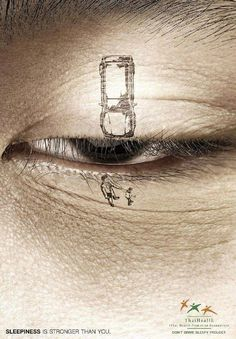 Most Powerful Social Issue Ads 7 #drive #sleep #campaign #accident #poster