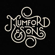 Typography #sons #mumford